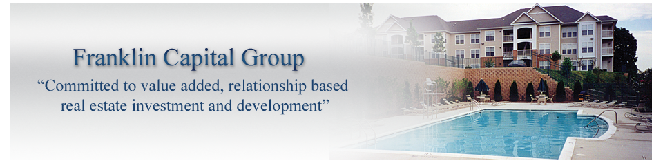 Committed to value added, relationship based real estate investment and development